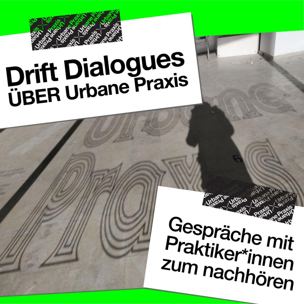 Schatten mit Schriftzug Urbane Praxis
