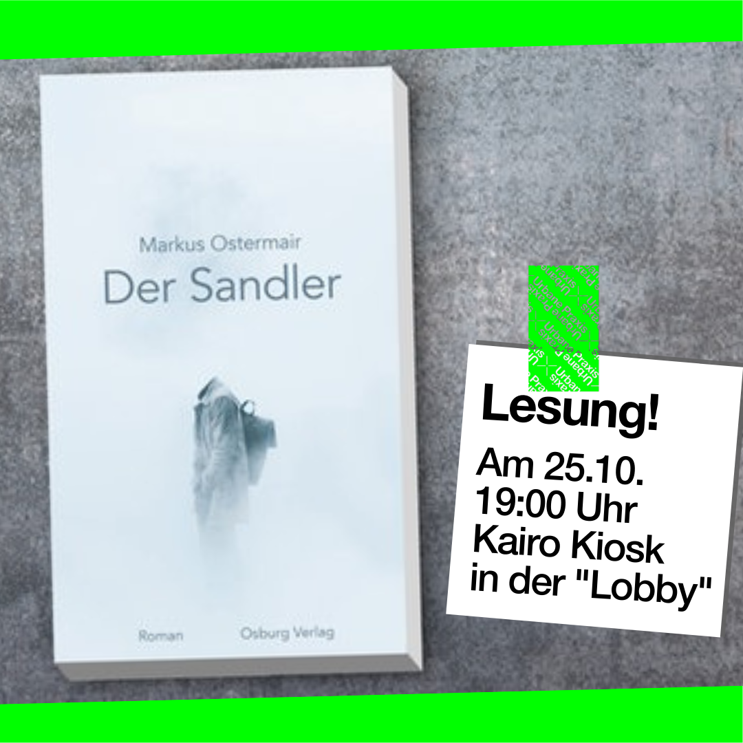 """The book """"Der Sandler"""" (The nomad/the homeless) lies on a grey surface. Next to it there is a post-it with pieces of information about the reading from the novel."""
